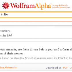 "WolframAlpha: ""what is best in life?"""